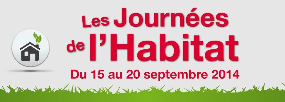 Du 15 au 20 septembre 2014, retrouvez nos Journées de l'Habitat !