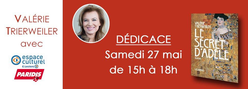 Valérie Trierweiler en dédicace - Samedi 27 mai de 15h à 18h !