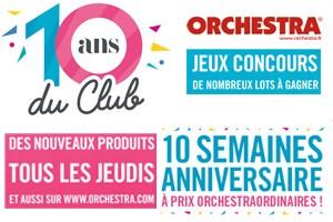 10 ans du club Orchestra